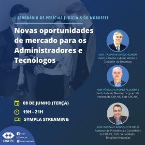 I Seminário de Perícias Judiciais do Nordeste: Novas oportunidades de mercado para os Administradores e Tecnólogos.